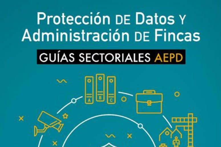 Guía Protección de Datos en Administraciones de Fincas